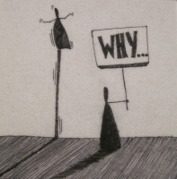 Why 1 (ink on fibre 12 x 12cm) £25 plus delivery